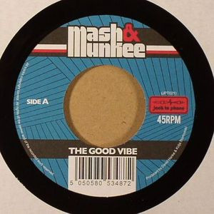 MASH & MUNKEE - The Good Vibe