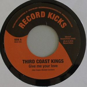 THIRD COAST KINGS - Give Me Your Love