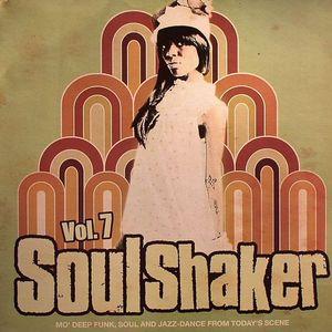 RECORDKICKS, Nick/VARIOUS - Soulshaker Volume 7: Mo' Deep Funk Soul & Jazz Dance From Today's Scene
