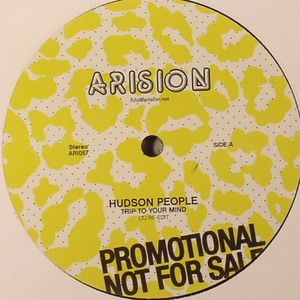 HUDSON PEOPLE - Trip To Your Mind