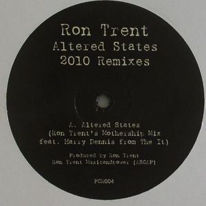 TRENT, Ron - Altered States (2010 remixes)