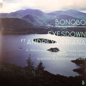 BONOBO feat ANDREYA TRIANA - Eyesdown