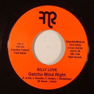 LOVE, Billy/WILL SESSIONS - Getcho Mind Right (repress)