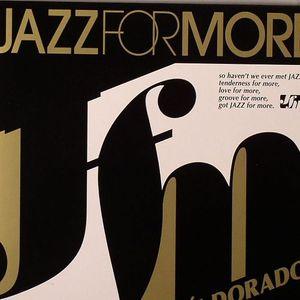 VARIOUS - Jazz For More: El Dorado
