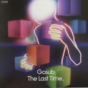 GOSUB - The Last Time