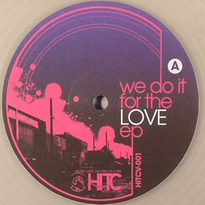 6TH BOROUGH PROJECT/JE DAVU/NICK HOLDER/BEARWEASEL - We Do It For The Love EP