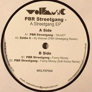 PBR STREETGANG/EDDIE C - A Streetgang EP