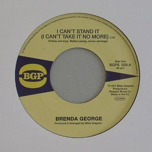 GEORGE, Brenda - I Can't Stand It (I Can't Take It No More)