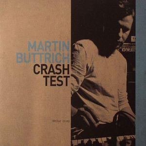 BUTTRICH, Martin - Crash Test