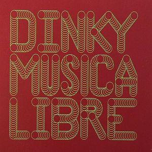 DINKY/VARIOUS - Musica Libre