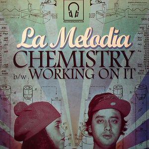 LA MELODIA/INT - Chemistry