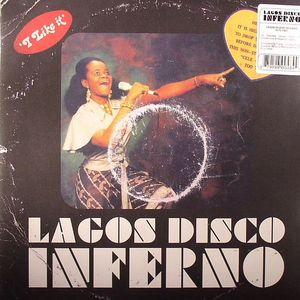 GOSSNER, Frank/VARIOUS - Lagos Disco Inferno 1975-1981