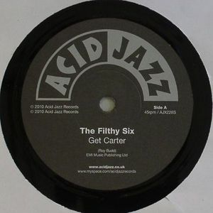 FILTHY SIX, The - Get Carter
