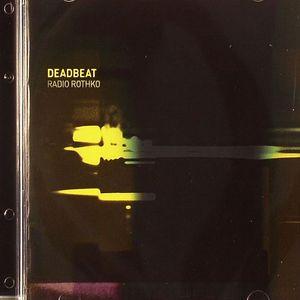 DEADBEAT/VARIOUS - Radio Rothko