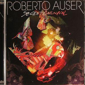 AUSER, Roberto - Secret Carnival