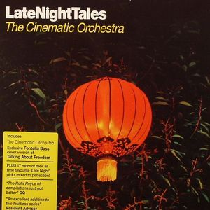 CINEMATIC ORCHESTRA, The/VARIOUS - Late Night Tales