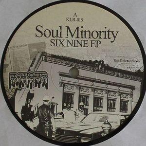 SOUL MINORITY - Six Nine EP