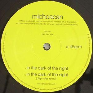 MICHOACAN - In The Dark Of The Night