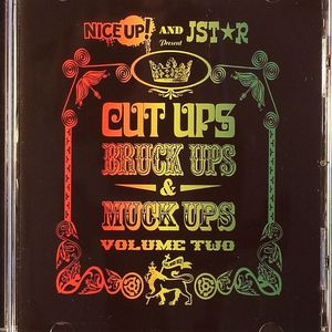 NICE UP!/JSTAR/VARIOUS - Cut Ups Bruck Ups & Muck Ups Volume 2