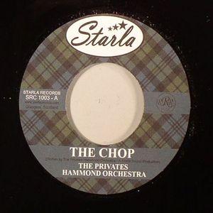 PRIVATES HAMMOND ORCHESTRA, The - The Chop