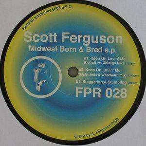 FERGUSON, Scott - Midwest Born & Bred EP