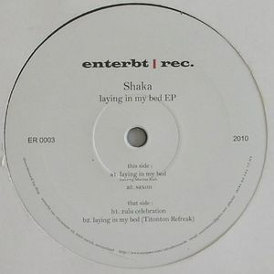 SHAKA - Laying In My Bed EP