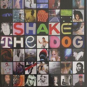 SHAKE THE DOG - Shake The Dog: A Bah Samba Production