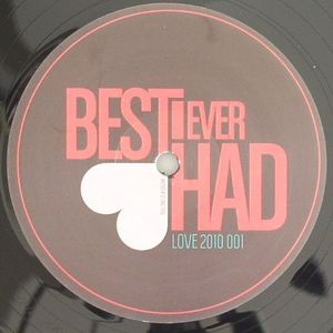 BEST I EVER HAD - Best I Ever Had
