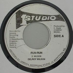 WILSON, Delroy/THE SOUND DIMENSIONS - Run Run (Riddim)