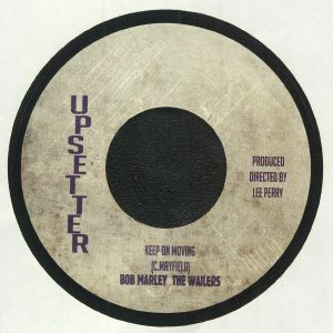 UPSETTERS/BOB MARLEY & THE WAILERS - Keep On Moving