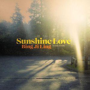 BING JI LING - Sunshine Love