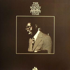COLE, Freddy - The Cole Nobody Knows