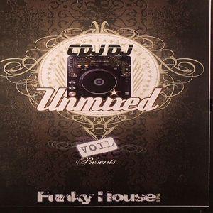 VARIOUS - Void Presents CDJDJ Unmixed Funky House Vol 1