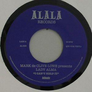 DE CLIVE LOWE, Mark presents LADY ALMA/RAHEL - I Can't Help It
