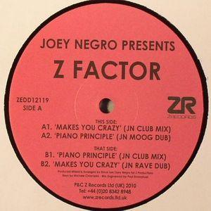 NEGRO, Joey presents Z FACTOR - Makes Me Crazy