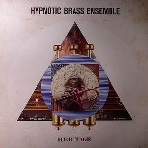 HYPNOTIC BRASS ENSEMBLE - Heritage