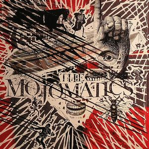 MOJOMATICS, The - Love Wild Fever