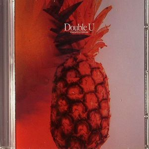 DOUBLE U - Pineapple Dream