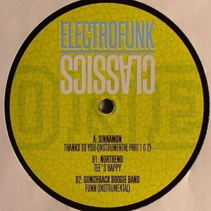 SINNAMON/NORTHEND/GUNCHBACK BOOGIE BAND - Electro Funk Classics Volume 1