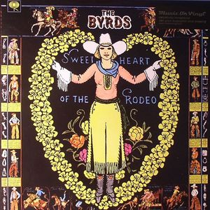 BYRDS, The - Sweetheart Of The Rodeo (remastered)