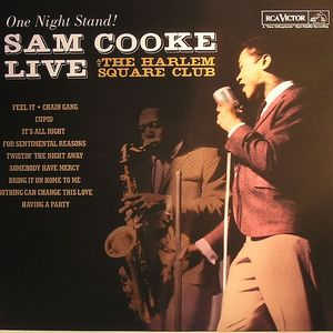 COOKE, Sam - One Night Stand: Sam Cooke Live At The Harlem Square Club