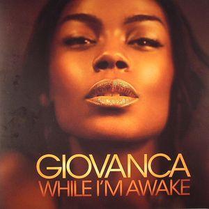 GIOVANCA - While I'm Awake