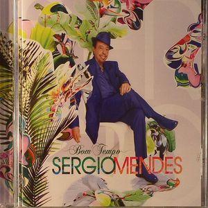 MENDES, Sergio - Bom Tempo