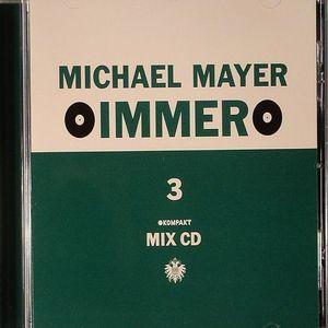 MAYER, Michael/VARIOUS - Immer 3