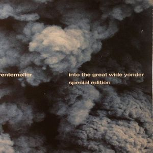 TRENTEMOLLER - Into The Great Wide Yonder (Special Edition)