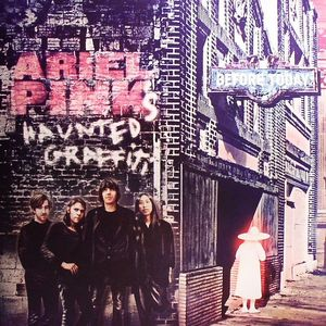 ARIEL PINK'S HAUNTED GRAFFITI - Before Today