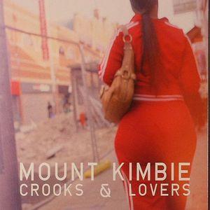 MOUNT KIMBIE - Crooks & Lovers
