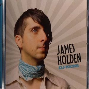 HOLDEN, James/VARIOUS - DJ Kicks