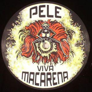 PELE - Viva Macarena
