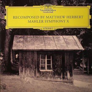 HERBERT, Matthew - Mahler Symphony X
